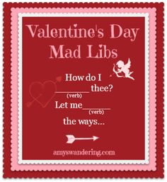 Practice grammar skills with these fun Valentine Mad Libs