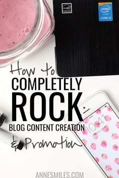 How to Completely Rock Blog Content Creation and Promotion