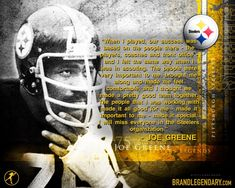 Mean Joe Greene Wallpaper Quote - The Pittsburgh Steelers