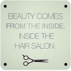 61 Best Beauty Salon Quotes Images Hair Studio Hairdresser Hair