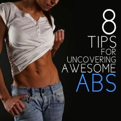 8 Tips for Uncovering Awesome Abs   Cute Health