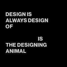 3rd #IstanbulDesignBiennial #AreWeHuman invites a wide range of designers and thinkers to respond to a compact set of 8 interlinked propositions. 2 of them: Design is Always Design of the Human / The Human is the Designing Animal  #İstanbulTasarımBienali #BizİnsanMıyız tüm dünyadan ve farklı alanlardan tasarımcı ve düşünürleri, birbirleriyle bağlantılı sekiz önermeye yaklaşımlarını paylaşmaya davet ediyor. Bu önermelerden ikisi: Tasarım Daima İnsanın Tasarımıdır / İnsan Tasarlayan Canlıdır