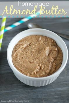 Easy, healthy and delicious homemade almond butter - similar to peanut butter but made with roasted almonds. SO good! Cheaper than the store-bought stuff too!