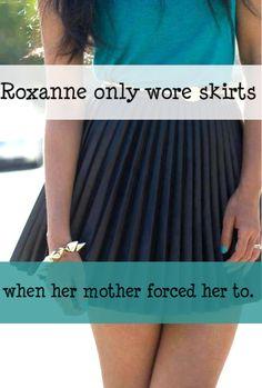 Harry Potter Next Generation Confessions - Roxanne sólo usaba faldas cuando su madre le obligaba. (Nada me pertenece yo solo traduzco by: shipergirl)