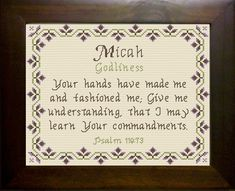 Micah - Name Blessings Personalized Cross Stitch Design from Joyful Expressions Tyler Name, Bible Quotes, Bible Verses, Everlasting Love, Names With Meaning, Christian Faith, Crossstitch, Cross Stitch Designs, Word Of God