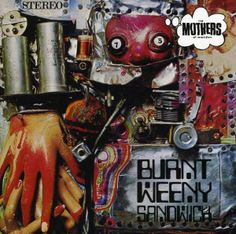 the mothers of invention album covers | Frank Zappa & The Mothers Of Invention: Burnt Weeny Sandwich auf CD