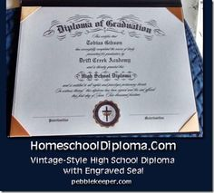 His mother and I worked together to order the Vintage-Style High School Diploma with Engraved Seal and 8.5″ x 11″ Deluxe Cover. When it came in the mail I was overwhelmed. The size and quality – were amazing. I loved the imprinted seal on hers, instead of the gold seal sticker on mine. The vintage option was just – glorious. I loved how she used the Latin for Mother and Father as their signature lines.   HomeschoolDiploma-Vintage