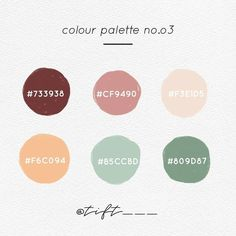 Branding Color palette Color code for adding pen color in goodnotes app or as an idea of col Sage Color Palette, Peach Color Palettes, Pantone Colour Palettes, Nature Color Palette, Pastel Colour Palette, Color Palate, Pantone Color, Rustic Color Palettes, Paint Color Palettes