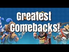 Clash Royale Greatest Comebacks - Episode 1