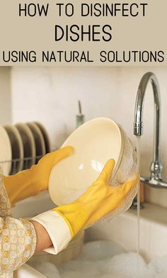 Disinfect your dishes and keep them clean without chemicals.