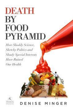 Death by Food Pyramid (bestseller)