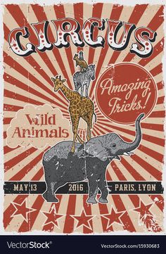 Circus vintage poster vector image on VectorStock Vintage Circus Posters, Carnival Posters, Retro Poster, Poster Vintage, Cirque Photo, Cirque Vintage, Old Circus, Vintage Labels, Illustrations