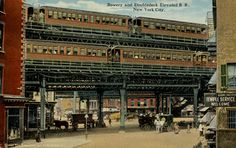 Bowery and Doubledeck Elevated R. R., New York City