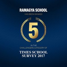 It is an honor that Ramagya School has been ranked no.5 in the Times School Survey 2017
