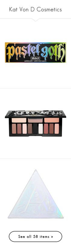 """""""Kat Von D Cosmetics"""" by brassbracelets ❤ liked on Polyvore featuring beauty products, makeup, eye makeup, eyeshadow, palette eyeshadow, kat von d, kat von d eyeshadow, kat von d eye shadow, kat von d eye makeup and eyes"""