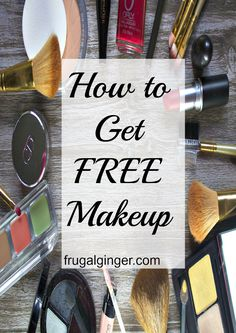 See how you can get full size brand name makeup for FREE! I haven't paid for makeup in 3 years!