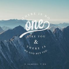 VERSE OF THE DAY via @youversion  ENCOURAGING WORD OF THE DAY via @kloveradio  This is why You are great Lord God. There is no one like You and there is no God besides You as all we have heard confirms. 2 Samuel 7:22 HCSB  http://ift.tt/1H6hyQe  Facebook/smpsocialmediamarketing  Twitter @smpsocialmedia
