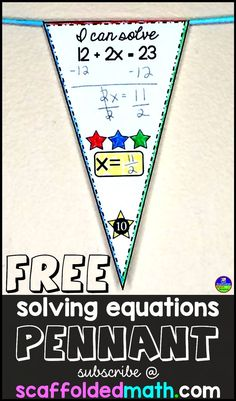You will receive this free math pennant for solving 2 step equations straight to your inbox after subscribing to Scaffolded Math and Science blog updates.