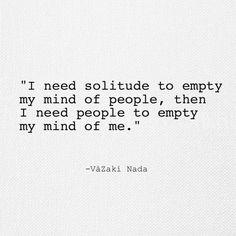 Solitude.