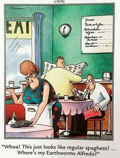 """""""The Far Side"""" by Gary Larson. Cartoon Jokes, Funny Cartoons, Funny Comics, Cartoon Art, Funny Jokes, Food Jokes, Far Side Cartoons, Far Side Comics, The Far Side Gallery"""