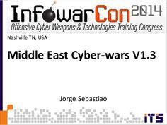 Inforwarcon Middle East Cyberwars presentation