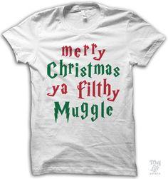 fb869ee4b merry christmas ya filthy muggle. Thug Life Shirts, Sweater Shirt, My T  Shirt