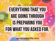 #quote - Everything that you are going through...more on purehappylife.com