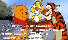 It's all about understanding different perspectives. | Community Post: 18 Things Winnie The Pooh Taught Us About Growing Up