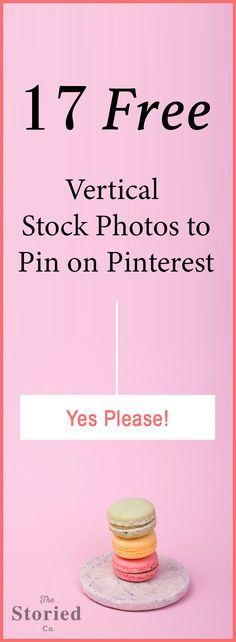 In this post, I've curated 17 Free Stock Photos to Design & Pin on Pinterest. Download and apply text to these vertical images before you pin a blog post that drives back to your website. Click to get the free stick photos to pin on your Pinterest boards!