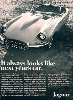 "1968 Jaguar XK-E advert ""It always looks like next year's car"""