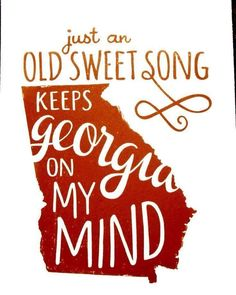 Georgia Print: Georgia on My Mind Letterpress Wall Art. Love it! I'm a Texas girl, but this song always makes me think of Aunt Georgie (Georgia) and I just smile Georgia Girls, Georgia On My Mind, Georgia Vs, Savannah Georgia, Songs For Sons, Southern Comfort, Southern Pride, Simply Southern, Southern Drawl