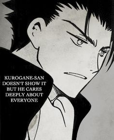 Kurogane-san doesn't show it but he cares deeply about everyone...