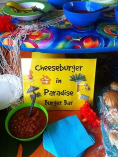 """No Margaritaville party is complete without a """"Cheesburger in Paradise"""" burger bar #MargaritavilleParty"""