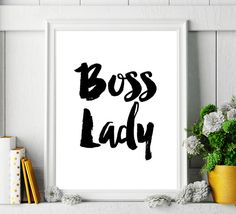 Printable Art Poster Boss Lady Typography Quote by ArtCoStore