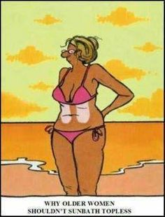 Why older women shouldnt sunbath topless