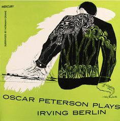 Album cover design by David Stone Martin, 1954, Oscar Peterson plays Irving Berlin, Mercury/Clef 604.