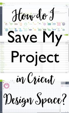How Do I Save My Project in Cricut Design Space?
