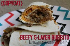 #Copycat Beefy 5-Layer Burrito: the best Taco Bell burrito - at home!   www.fantasticalsharing.com