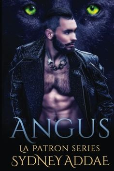 Angus by Sydney Addae. Several years ago, Angus Blackwolf appeared at the site of a lab Silas, La Patron, was taking down. At the time Silas had no idea of the identity of the wolf watching from the shadows. That was then, fast forward several years later, as Beta to La Patron, Angus' commitment to his Alpha is absolute. So when he is sent out of the country with instructions to tell no one, not even Silas, Angus balks. It's only when he learns the fate of his mate is in his hands that he...