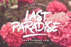 Last Paradise by Set Sail Studios on Creative Market | this is rad font! can be use as beautiful background or horror background!