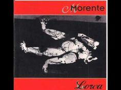 Enrique Morente - Lorca (1998)- La Leyenda del Tiempo - YouTube