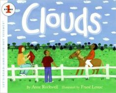 Clouds (Book) : Rockwell, Anne F. : Explores how clouds can change within hours, just like the weather. Introduces basic science concepts to young children in the primary grades, and helps satisfy their curiosity about how the world works. Water Cycle Activities, Weather Activities, Preschool Activities, Teach Preschool, Teaching Kids, Kindergarten Science, Weather Kindergarten, Preschool Library, Preschool Weather