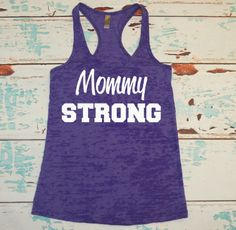 Burnout Tank. Workout Tank. Mommy Strong. Crossfit Tank. Exercise Tank. Workout Shirt. Exercise Shirt. Mom. Mother's Day. Birthday Gift. on Etsy, $21.00