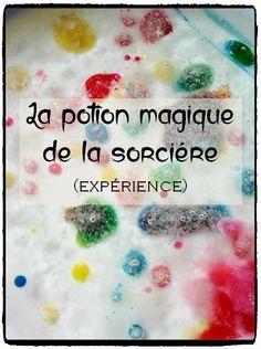 potion magique de la sorcière, expérience huile vinaigre levure, activité enfant