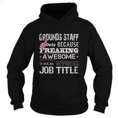 Awesome Grounds Staff Shirt #shirt #Tshirt. SIMILAR ITEMS => https://www.sunfrog.com/Jobs/Awesome-Grounds-Staff-Shirt-Black-Hoodie.html?60505