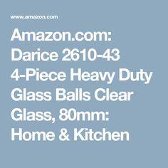 Amazon.com: Darice 2610-43 4-Piece Heavy Duty Glass Balls Clear Glass, 80mm: Home & Kitchen