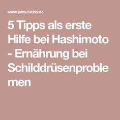5 Tipps als erste Hilfe bei Hashimoto - Ernährung bei Schilddrüsenproblemen