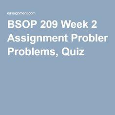 BSOP 209 Week 2 Assignment Problems, Quiz