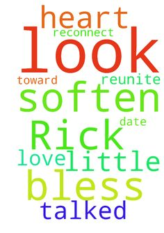 Dear Lord, please look after and bless Rick. Soften - Dear Lord, please look after and bless Rick. Soften his heart toward me and please reunite us in love. we talked a little, Lord, please help us to reconnect and date again. In your name I pray, Amen Posted at: https://prayerrequest.com/t/rPL #pray #prayer #request #prayerrequest