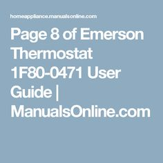 Page 8 of Emerson Thermostat 1F80-0471 User Guide | ManualsOnline.com